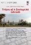 Turistická bezbariérová trasa PRAHOU - TRÓJOU AŽ K ZOOLOGICKÉ ZAHRADĚ