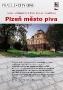 Turistická bezbariérová trasa ČESKOU REPUBLIKOU - PLZEŇ MĚSTO PIVA