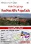Prague Tourist Guide - From Petrin Hill to Prague Castle