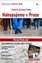 Turistický průvodce Prague City Line - Nakupujeme v Praze