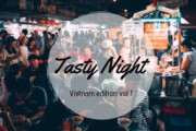 Tasty Night: Vietnam edition vol. 1