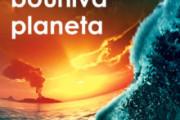 Naše bouřlivá planeta