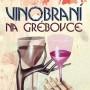 Vinobrani na grebovce_stred