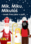 mik_miku_mikulas_web-332x470